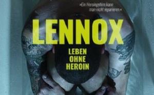 """Filmprojekt """"Lennox - Leben ohne Heroin"""""""